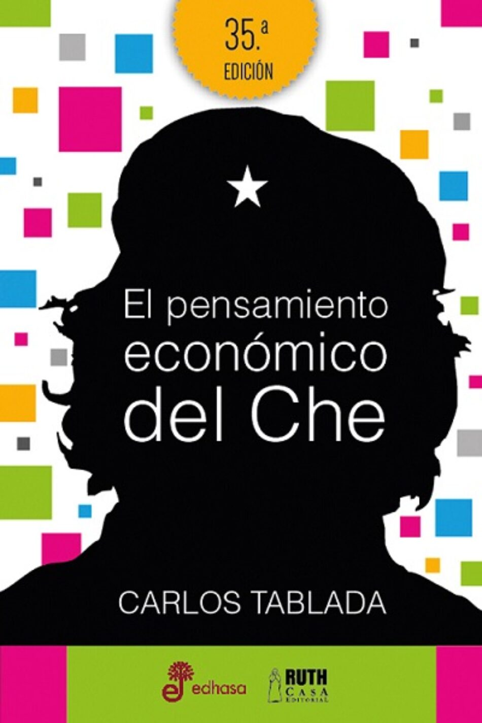 La concepción socialista del Che, ayer y hoy