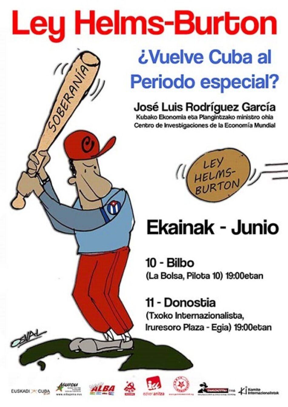 `Ley Helms-Burton: ¿vuelve Cuba al Periodo especial?´: 10 y 11 de junio, Bilbao y Donostia