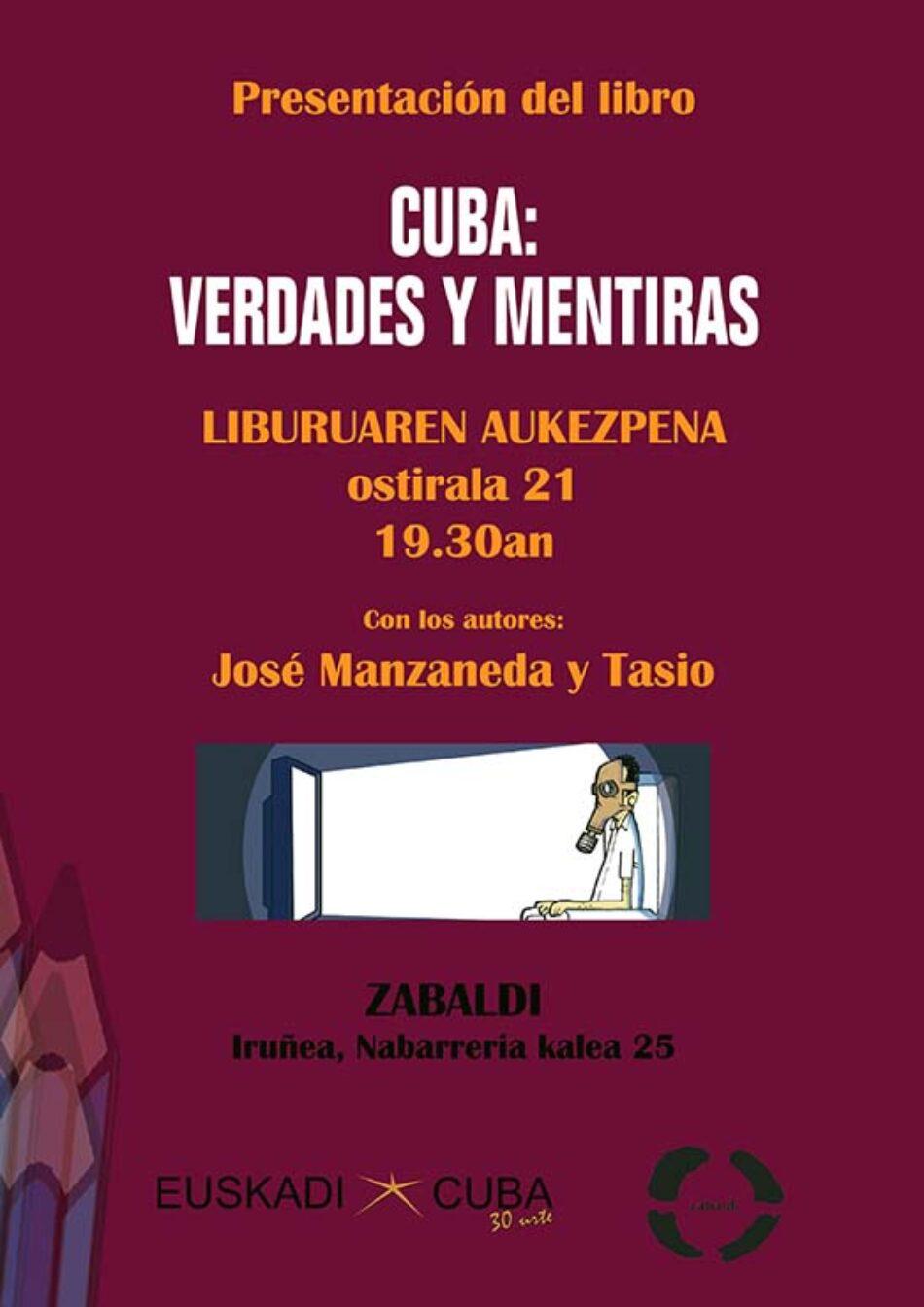 Tasio presentará el libro «Cuba: verdades y mentiras»: Iruñea-Pamplona, 21 de junio