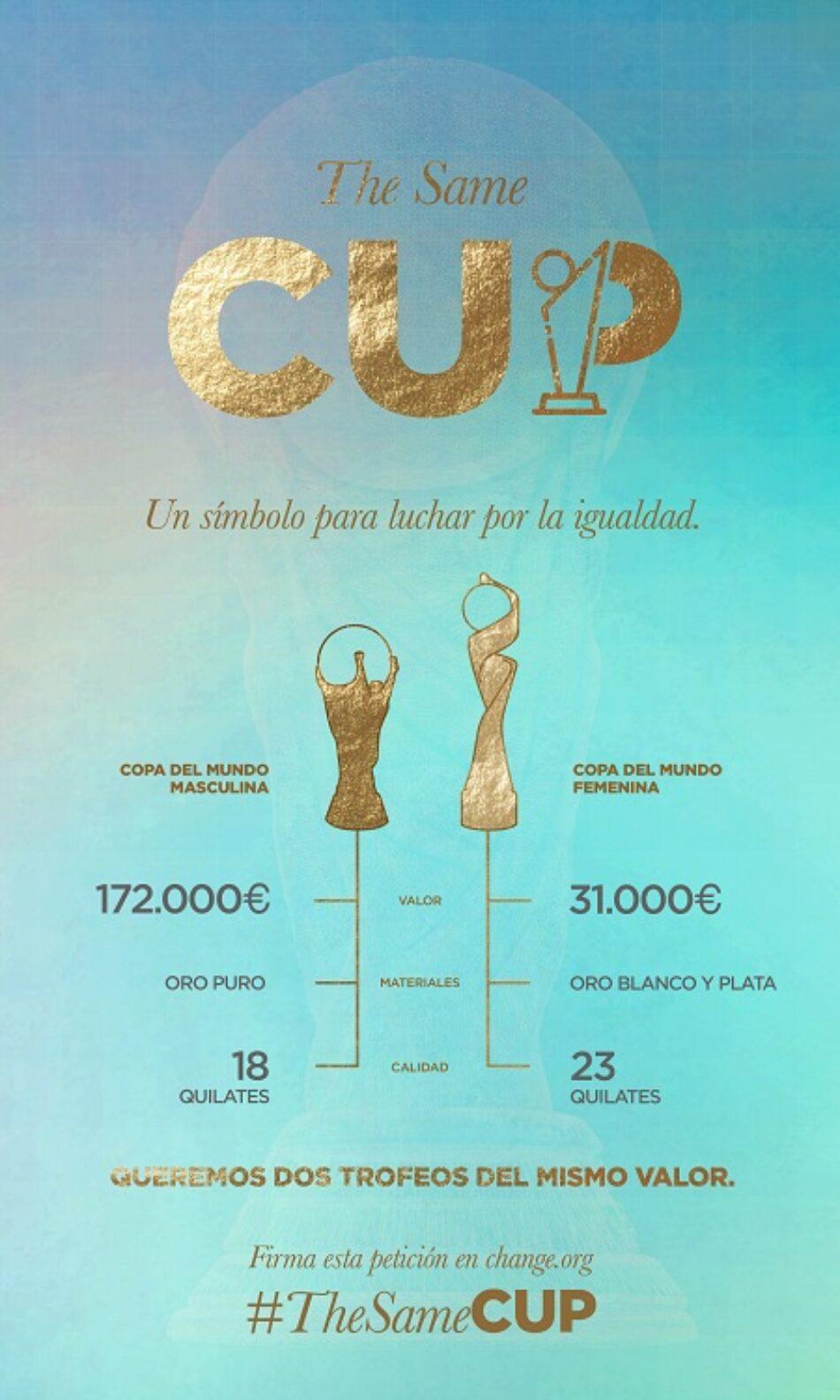 #TheSameCup: una iniciativa para que el trofeo del Mundial Femenino de fútbol tenga el mismo valor que el trofeo que levantan los hombres