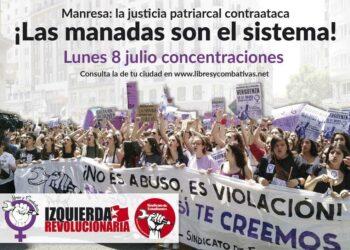 Concentraciones 8 de julio: «Manresa: la justicia patriarcal contraataca. ¡Las manadas son el sistema!»