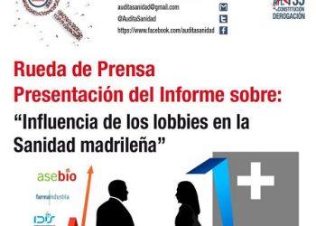 Audita Sanidad presenta su informe sobre la influencia de los lobbies en la sanidad madrileña