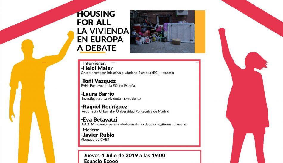 "4 de julio: se lanza la Iniciativa Ciudadana Europea ""Housing For All"""