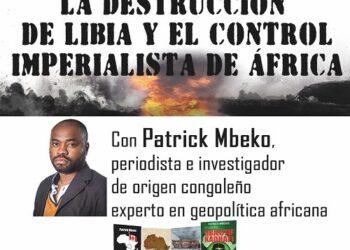 Charla – debate sobre Libia y África, con Patrick Mbeko