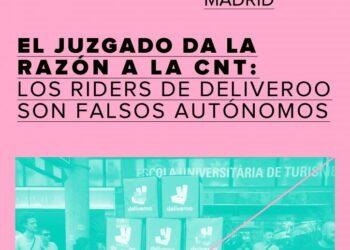El Juzgado da la razón a la CNT: Los «riders» de Deliveroo son falsos autónomos
