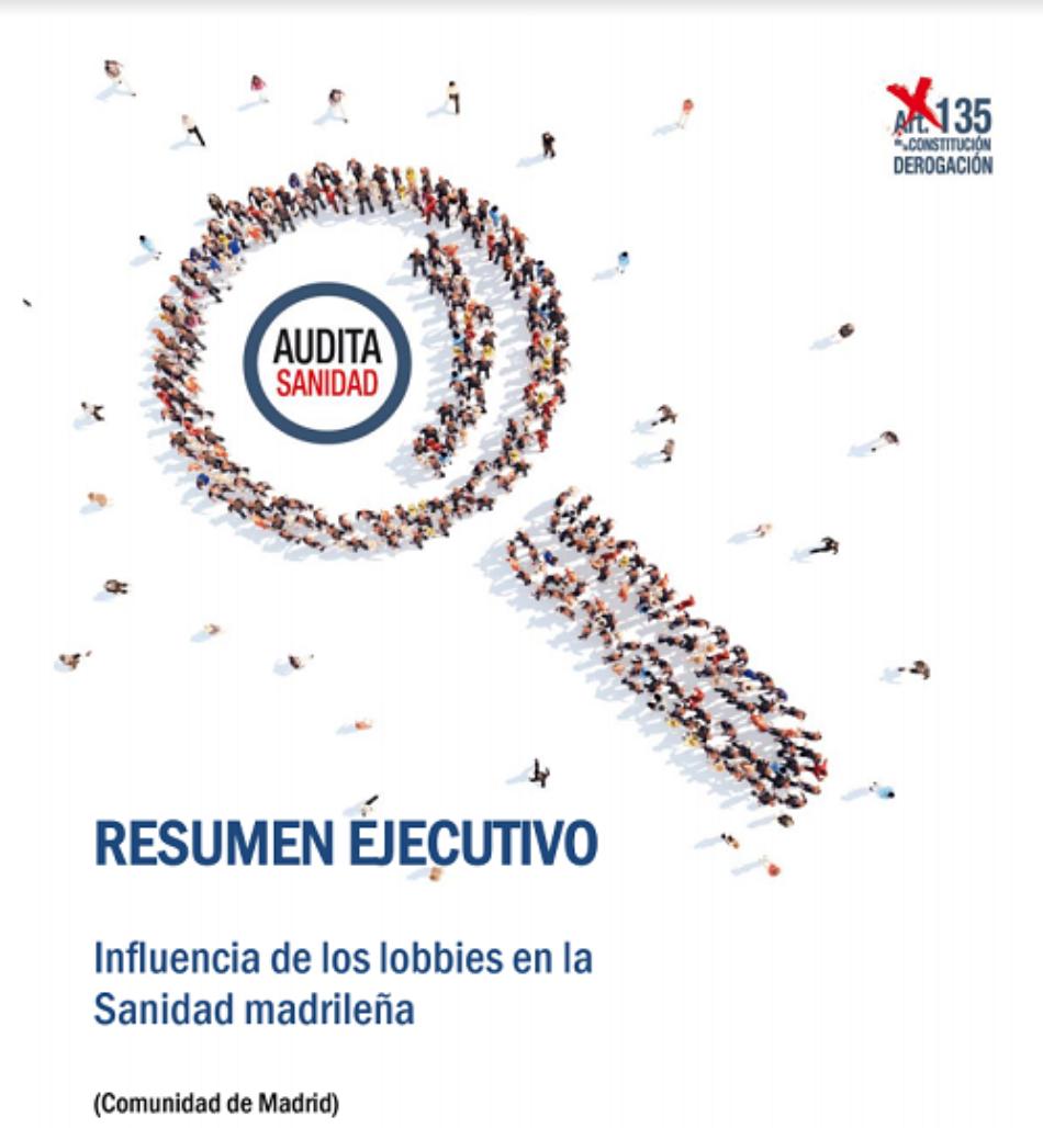 Audita Sanidad: «más de seis de cada diez euros de las contrataciones de la Comunidad de Madrid es adjudicado a lobbies sanitarios»