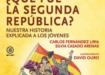 «¿Qué fue la Segunda República?». Nuestra historia explicada a los jóvenes