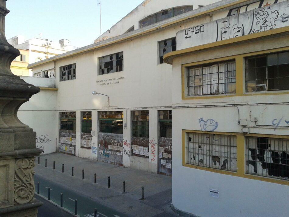 Adelante Sevilla alerta de graves irregularidades en el expediente urbanístico de las obras del Mercado de la Puerta de la Carne