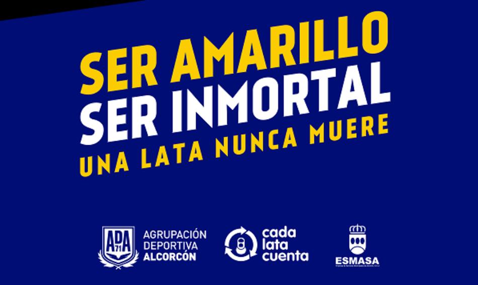 """""""Ser amarillo, ser inmortal"""" recoge los valores de la Ad Alcorcón para promover el reciclaje de latas de bebidas"""
