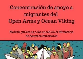«Solidaridad con los inmigrantes y refugiados del Open Arms y del Ocean Viking  ¡Basta de excusas! ¡Basta de racismo institucional!»