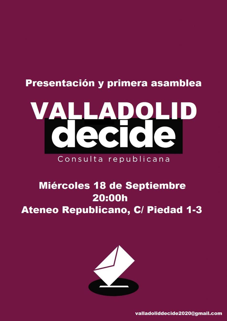 La plataforma Valladolid Decide convoca su primera reunión para impulsar una consulta republicana