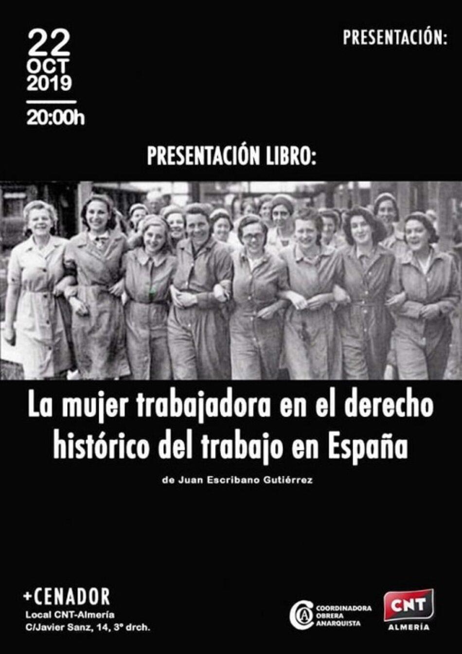 22 de octubre. Presentación de 'La mujer trabajadora en el derecho histórico del trabajo en España'