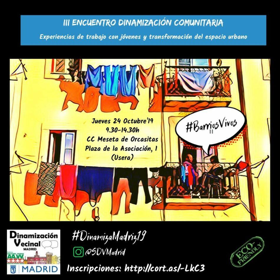 Madrid acoge mañana el III Encuentro de Experiencias en Dinamización Comunitaria