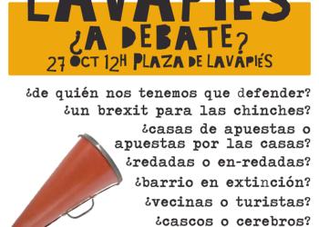 Lavapiés ¿A debate?: «medidas sociales y no policiales»
