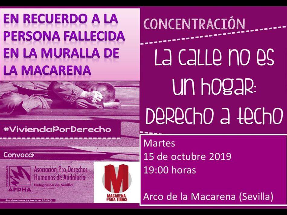 APDHA Sevilla lamenta profundamente la muerte de una persona sin hogar en el entorno de la Macarena y convoca una concentración en su recuerdo