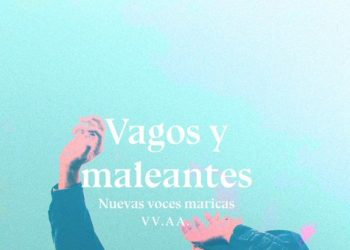 Vagos y maleantes: la democracia tardía de la homosexualidad en España