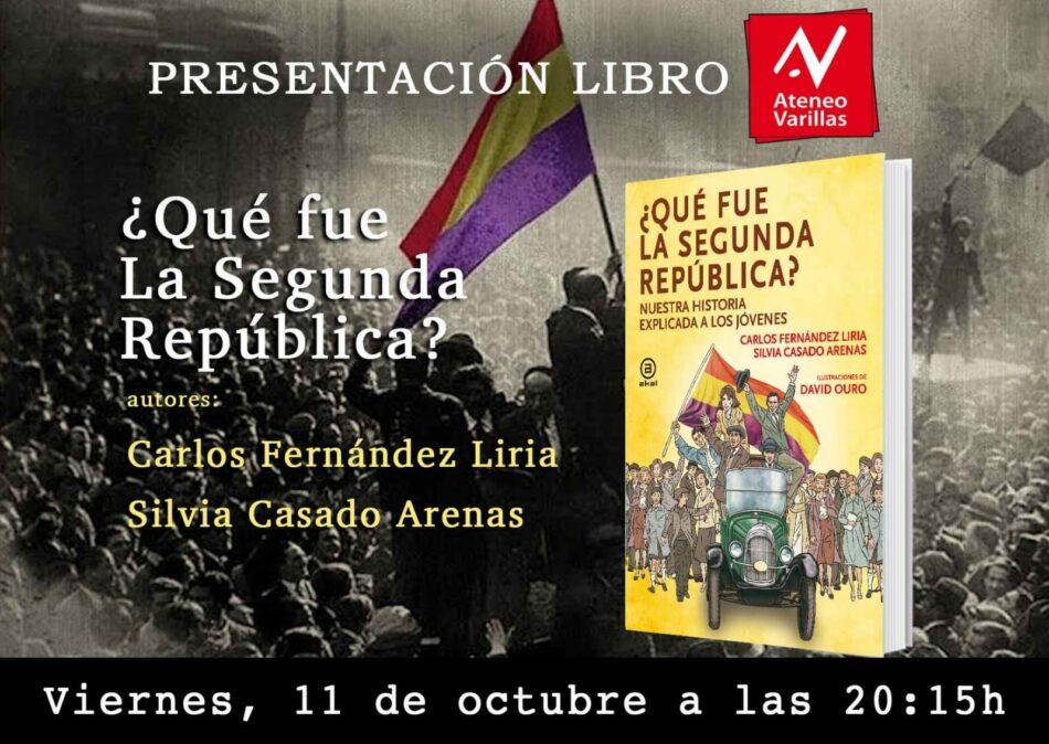 """Presentación del libro ilustrado """"¿Qué fue la Segunda República? Nuestra historia explicada a los jóvenes"""" en el Ateneo Varillas"""
