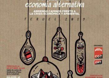 """Los sindicatos CGT y CNT presentan en Teruel las Jornadas """"Economía Alternativa. Abriendo caminos frente a la crisis económica y ambiental"""""""