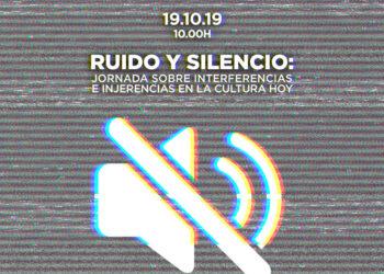 Sofía Castañón, Marcelo Expósito y Mar García Puig participan en la jornada 'Ruido y Silencio'