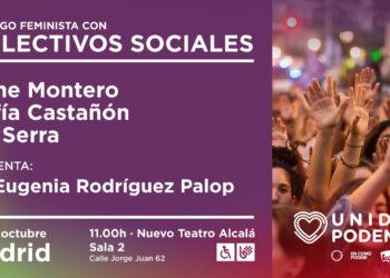 Irene Montero participa este miércoles en Madrid en el acto 'Diálogo feminista con colectivos sociales'