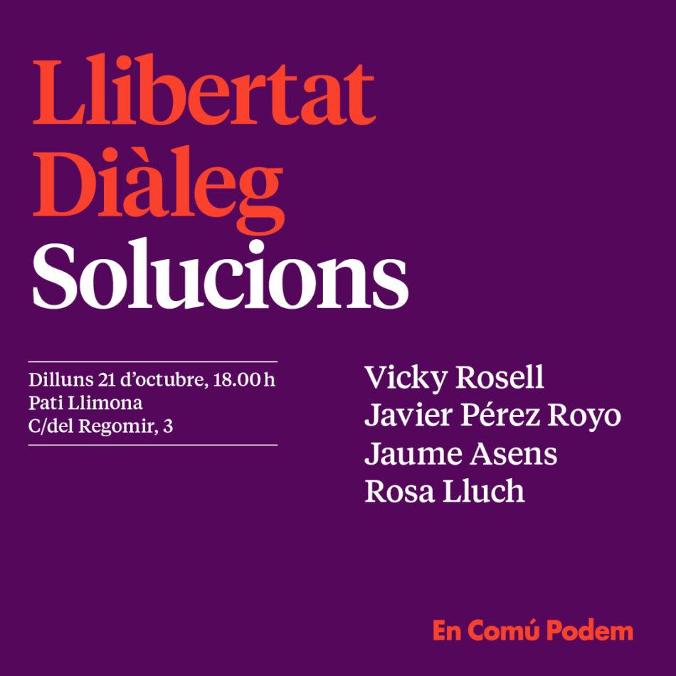 Acte «Llibertat, diàleg i solucions»
