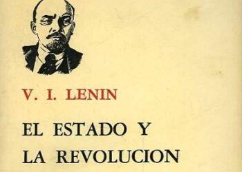 La majestuosa obra, «El Estado y la Revolución»