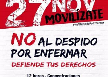 IUCyL: «El 27N salimos a la calle contra la sentencia del Constitucional: ¡no al despido por enfermar!»