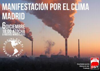 CGT llama a la clase trabajadora para protestar el próximo día 6 de diciembre en Madrid contra el cambio climático