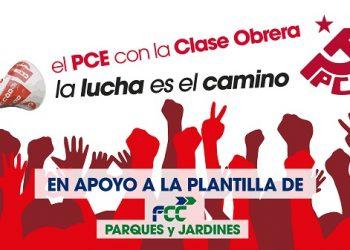 En apoyo a la huelga indefinida de la plantilla de FCC Parques y Jardines