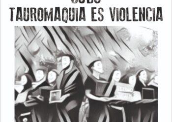 Por primera vez en San Sebastián de los Reyes: Cubo Tauromaquia Es Violencia