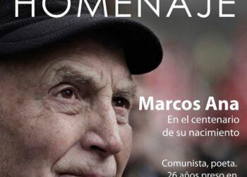 Homenaje cuando se cumplen 100 años del nacimiento del poeta comunista Marcos Ana