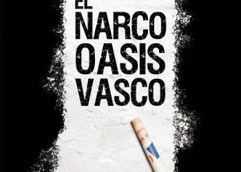 Presentación del libro 'El narco oasis vasco': 4 de febrero