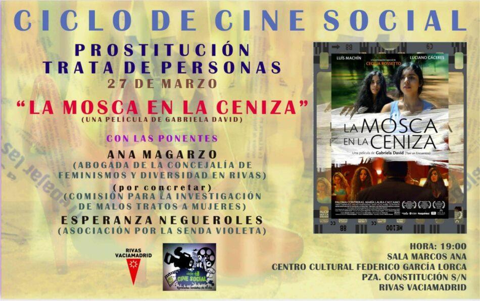 III Ciclo de cine social de Rivas 3ª sesión: trata – prostitución