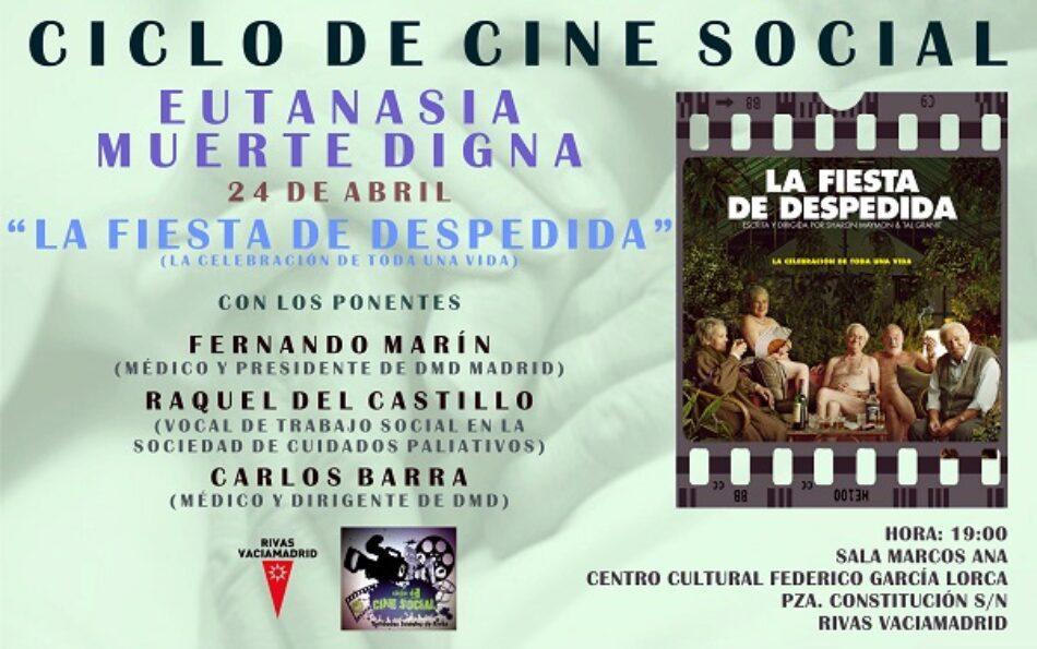 III Ciclo de cine social de Rivas 4ª sesión: Muerte digna. Eutanasia