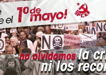"""El PCE de El Bierzo ante el 1 de mayo """"luchando, ¡sí se puede!"""""""