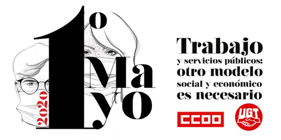 «1 de Mayo: Trabajo y servicios públicos. Otro modelo social y económico es necesario»