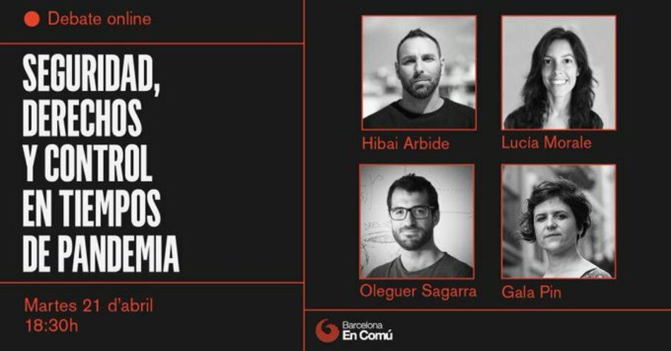 Barcelona En Comú organitza un acte per reflexionar sobre la seguretat i el control tecnològic durant la pandèmia