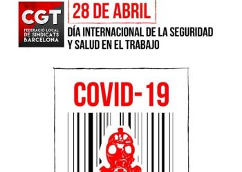 28 d' abril Dia Internacional de la Seguretat i la Salut al treball