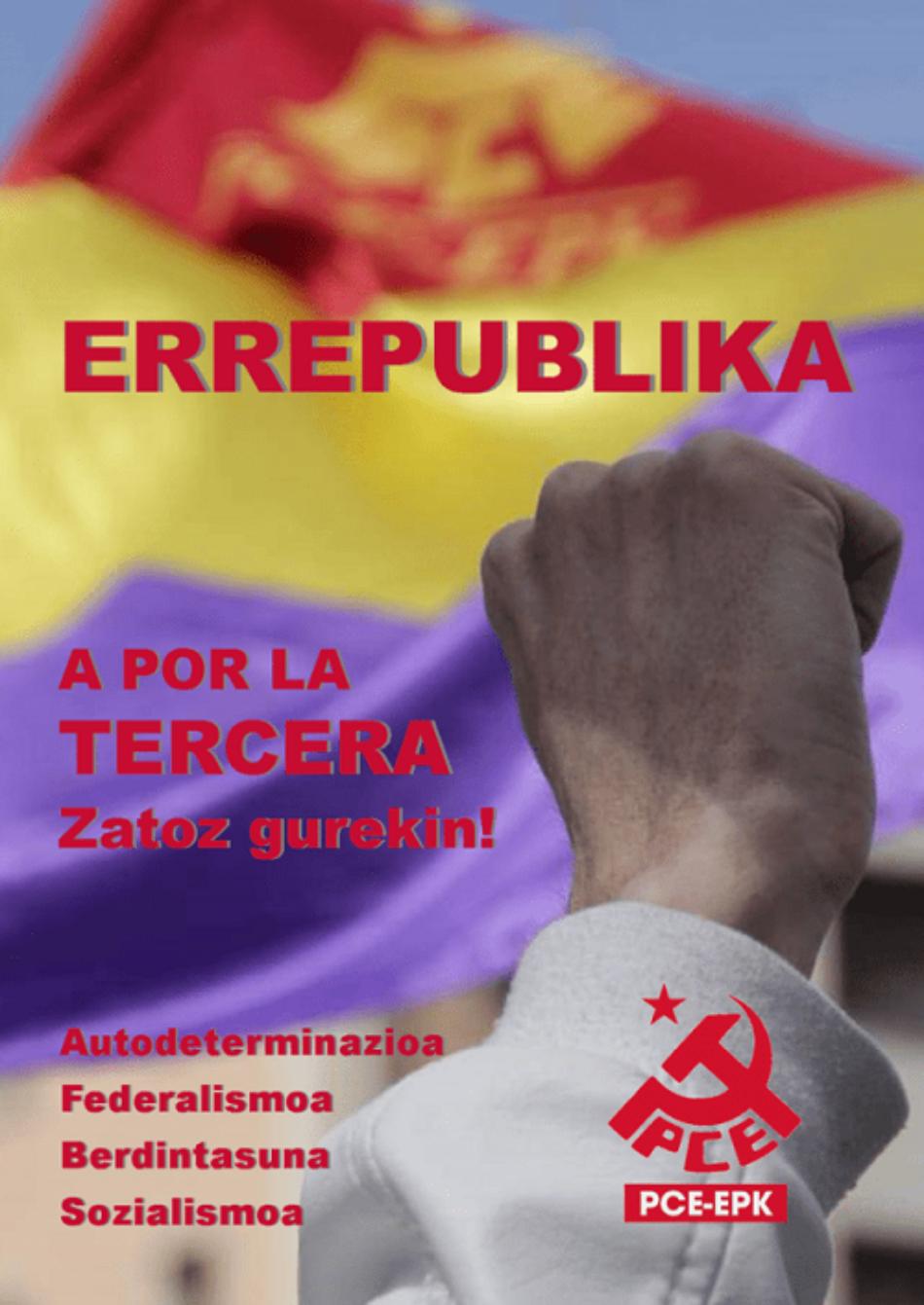 El Partido Comunista de Euskadi-EPK pide a la ciudadanía vasca mostrar su rechazo a la monarquía corrupta el próximo 14 de Abril desde ventanas y en las redes sociales