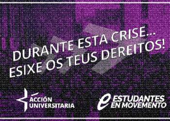 Sindicato estudantil Acción Universitaria: «sobre a crise do COVID-19 e as diferentes solucións que se plantexan»