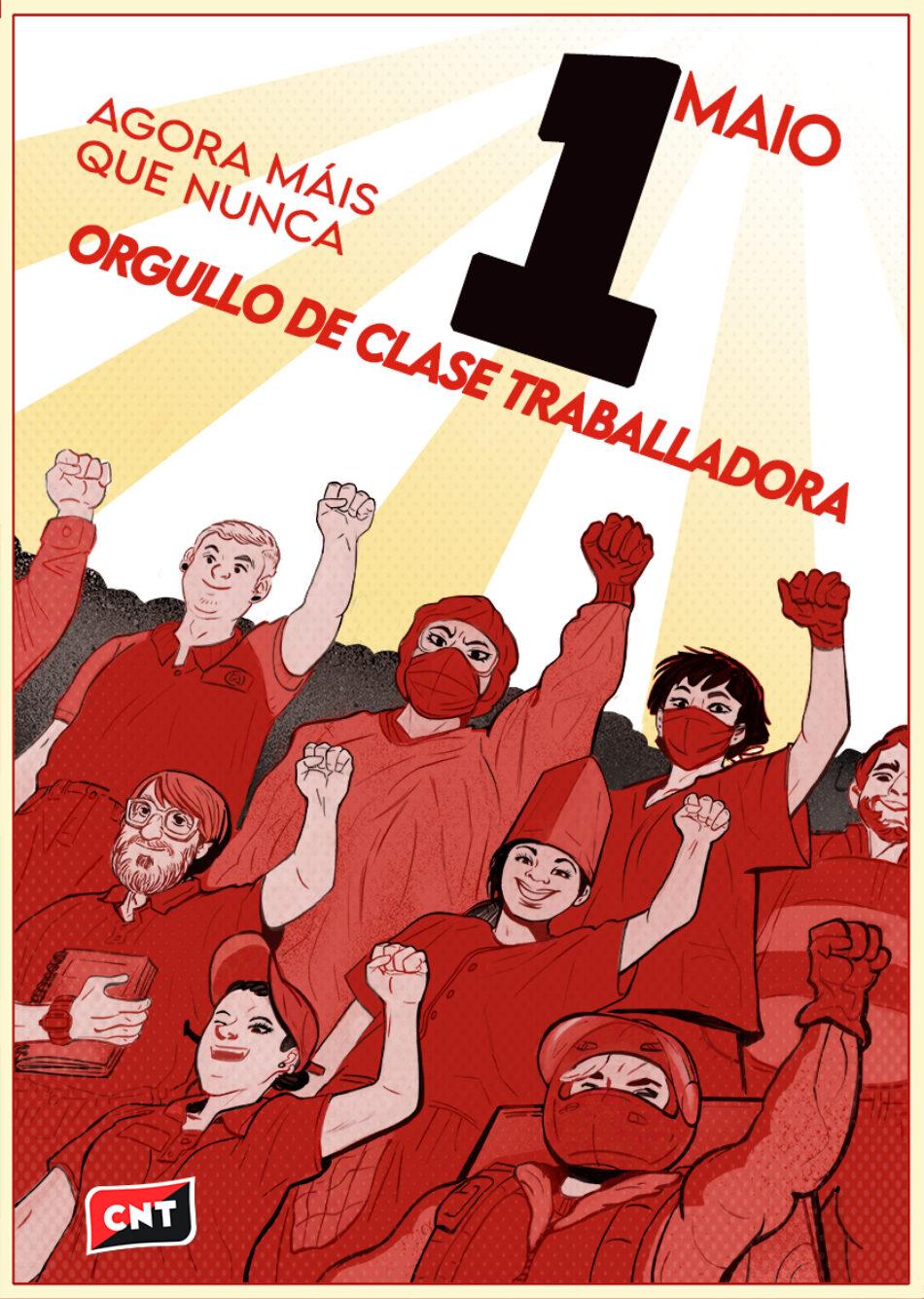 A CNT ante o 1º de maio: agora máis que nunca, orgullo de clase traballadora