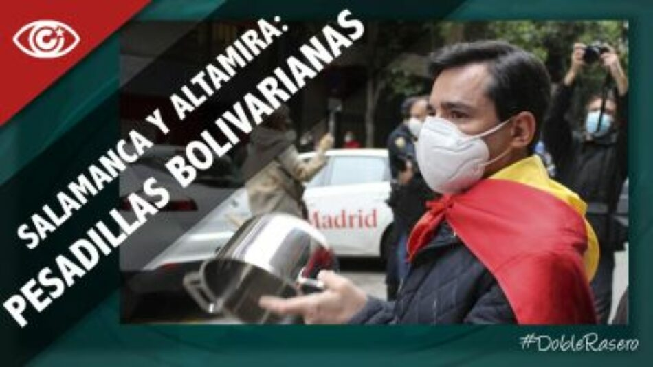 Salamanca y Altamira: pesadillas bolivarianas