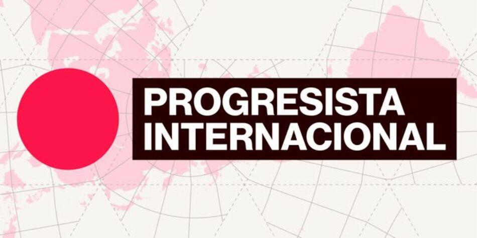 Nace la Internacional Progresista: en defensa de la democracia, la solidaridad, la igualdad y la sostenibilidad