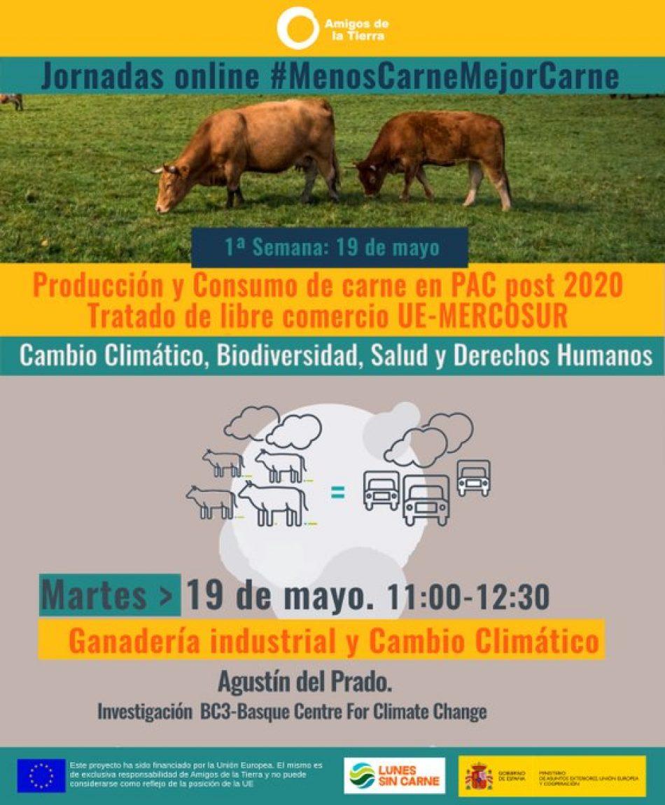 Amigos de la Tierra lanza 8 jornadas online relacionadas con la ganadería industrial y sus alternativas