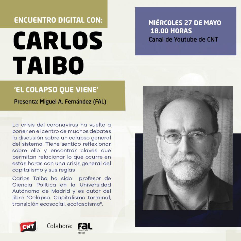 Encuentro digital con Carlos Taibo el 27 de mayo: «El colapso que viene»