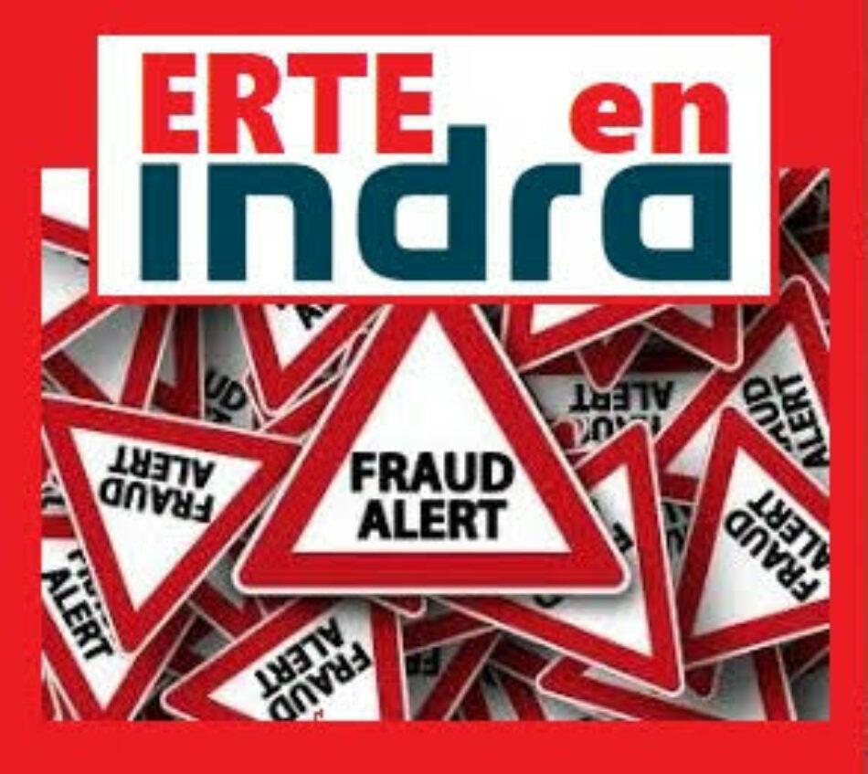 Gobierno dice que si la empresa semi pública Indra (28.000 trabajadores ) propone en un futuro un ERTE no interferirá