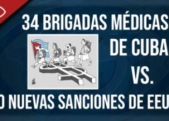 34 brigadas médicas de Cuba vs. 80 nuevas sanciones de EEUU