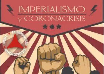 Imperialismo y coronacrisis. Canal You Tube del FAI, 13 y 14 de junio