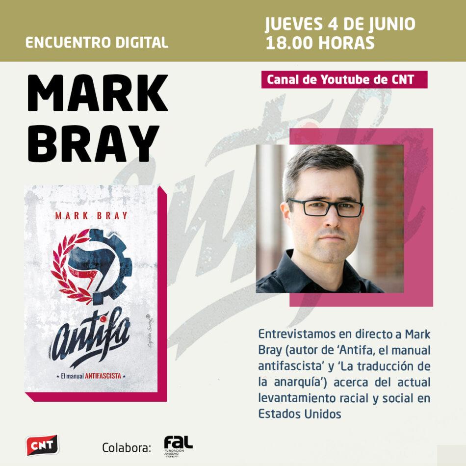 Encuentro digital con Mark Bray, autor de 'Antifa, el manual antifascista'