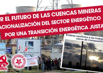 """Ante el cierre de Compostilla II el PCE denuncia """"la falta de compromiso, de medidas reales de recolocación y reindustrialización"""""""